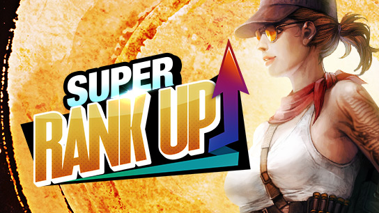 Super Rank UP - Dia do Amigo II (30/07 ~ 02/08)